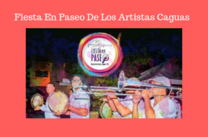 Fiesta En Paseo De Los Artistas Caguas @ Caguas | Caguas | Puerto Rico